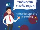 DAPHARCO tuyển dụng trình dược viên bán hàng tại Đà Nẵng